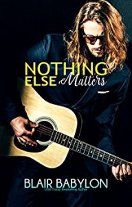 Nothing Else Matters - Blair Babylon