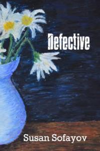 Defective - Susan Sofayov