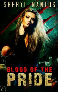Blood of the Pride  - Sheryl Nantus