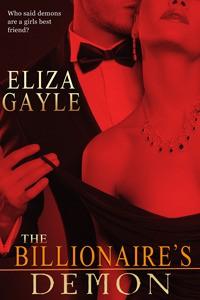 The Billionaire's Demon - Eliza Gayle