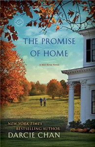 The Promise of Home: A Mill River Novel - Darcie Chan