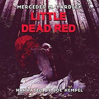 Little Dead Red - Mercedes M. Yardley, Joe Hempel