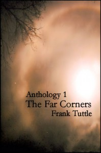 Anthology 1: The Far Corners - Frank Tuttle