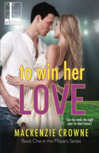 To Win Her Love - Mackenzie Crowne