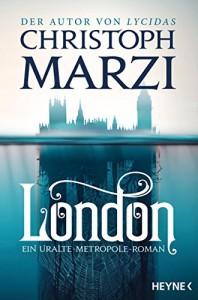 London: Ein Uralte Metropole Roman - Christoph Marzi