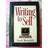 Writing to Sell - Scott Meredith