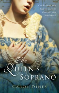 The Queen's Soprano - Carol Dines