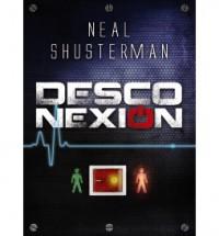 Desconexión / Unwind - Neal Shusterman