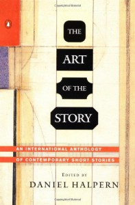 The Art of the Story: An International Anthology of Contemporary Short Stories - Daniel Halpern, Various