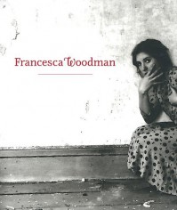 Francesca Woodman - Corey Keller, Jennifer Blessing