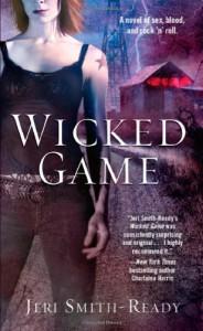 Wicked Game  - Jeri Smith-Ready
