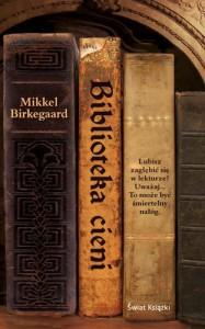 Biblioteka cieni - Mikkel Birkegaard