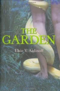 The Garden - Elsie V. Aidinoff