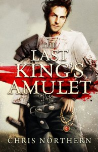 The Last King's Amulet - Chris Northern