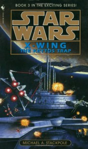 The Krytos Trap (Star Wars: X-Wing Series, Book 3) - Michael A. Stackpole