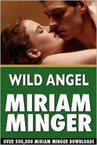 Wild Angel - Miriam Minger