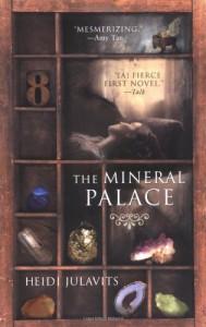 The Mineral Palace - Heidi Julavits