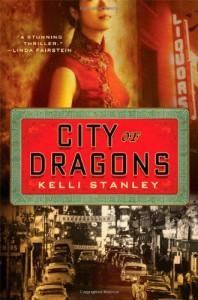City of Dragons - Kelli Stanley
