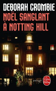 Noel Sanglant a Notting Hill (Ldp Policiers) (French Edition) - D. Crombie