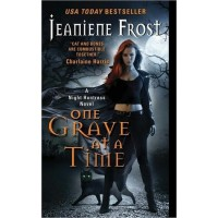 One Grave at a Time (Night Huntress, #6) - Jeaniene Frost