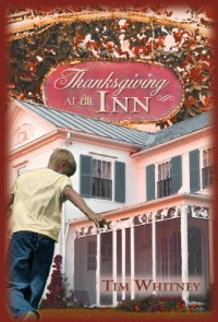 Thanksgiving at the Inn - Tim Whitney