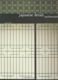 Japanese Detail: Architecture - Sadao Hibi