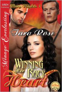 Winning Her Racy Heart [Racy Nights 1] (Siren Publishing Menage Everlasting) -