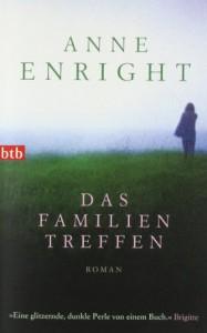 Das Familientreffen: Roman - Anne Enright