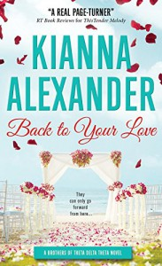 Back to Your Love (Brothers of TDT) - Kianna Alexander