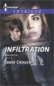 Infiltration (Harlequin IntrigueOmega Sector) - Janie Crouch