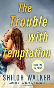 The Trouble with Temptation - Shiloh Walker