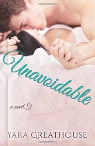 Unavoidable - Yara Greathouse