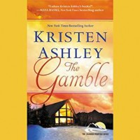 The Gamble (Colorado Mountain) by Kristen Ashley (2014-05-27) - Kristen Ashley