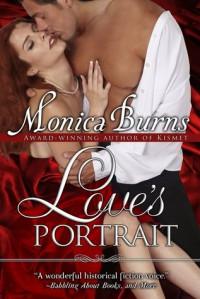 Love's Portrait - Monica Burns