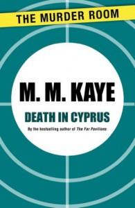 Death in Cyprus - M. M Kaye
