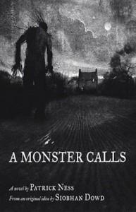 A Monster Calls - Patrick Ness, Siobhan Down, Jim Kay