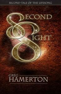 Second Sight (Lifesong, #2) - Greg Hamerton