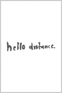 hello distance - Daniel Wallock