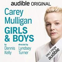 Girls & Boys - Dennis Kelly, Carey Mulligan