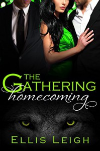 The Gathering Tales: Blasius, Dante, and Moira: Homecoming - Ellis Leigh