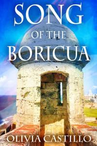Song of the Boricua - Olivia Castillo