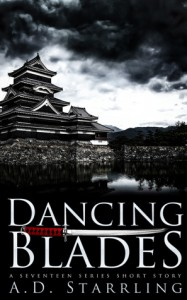 Dancing Blades - A.D. Starrling