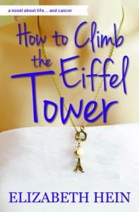 How to Climb the Eiffel Tower - Elizabeth Hein