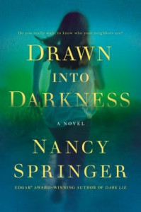 Drawn Into Darkness - Nancy Springer