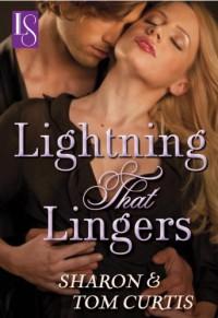 Lightning That Lingers (Loveswept, #25) - Sharon Curtis