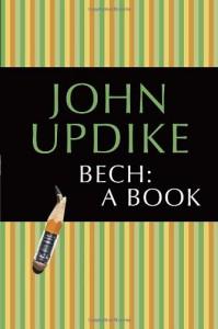 Bech: A Book - John Updike