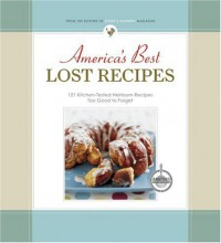 America's Best Lost Recipes - Cook's Country Magazine