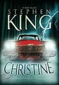 Christine - Stephen King, Holter Graham