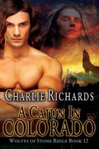 A Cajun in Colorado - Charlie Richards