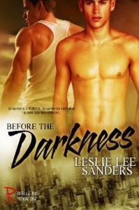 Before the Darkness (Refuge Inc.) (Volume 1) - Leslie Lee Sanders
